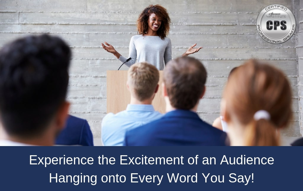 Experience-the-Excitement-of-an-Audience-Hanging-onto-Every-Word-You-Say
